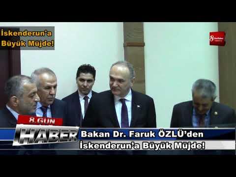 Bilim, Sanayi ve Teknoloji Bakanı Dr  Faruk ÖZLÜ'den İskenderun'a Büyük Müjde 2 MART 2018   8gunhabe