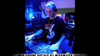 COUPE DECALE MIX 2012-2013  DJ MADMAXX nongon nongoua,kpanka ka,loko loko,chipololo