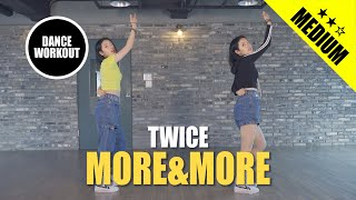 [다이어트댄스] 트와이스 (TWICE) - MORE & MORE  커버댄스 어렵다면 강추! 거울모드 (Mir…