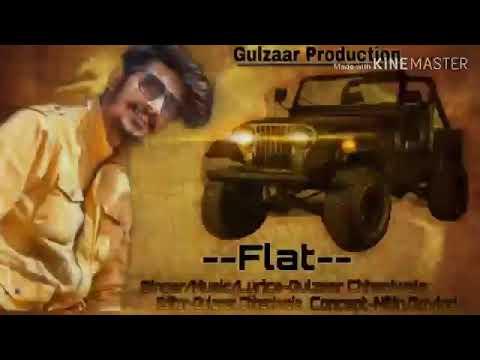 Flat  / Gulzaar Channiwala /      Lyrical Vedio