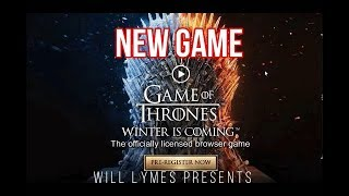 NEW GAME - Game of Thrones Winter is Coming - PRE-REGISTER NOW!!!