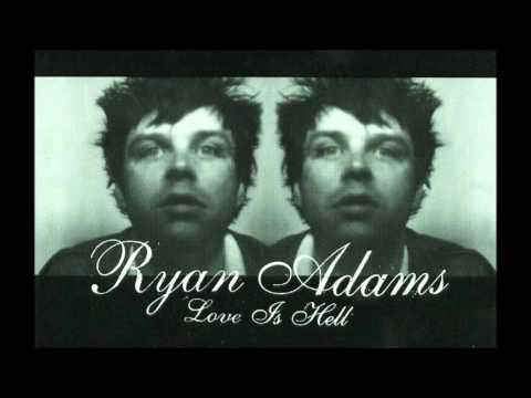 Клип Ryan Adams - Love Is Hell
