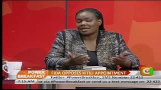 Power Breakfast: FIDA opposes Kitili appointment