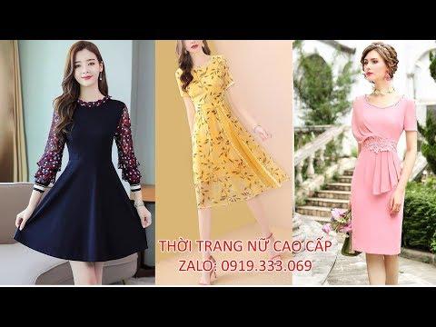 Thời trang nữ 2019 - 2020 đẹp cao cấp sang trọng - Shop Đầm Nữ đẹp 2019-2020 thời trang nữ trẻ trung