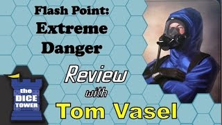Flash Point: Extreme Danger Review - with Tom Vasel