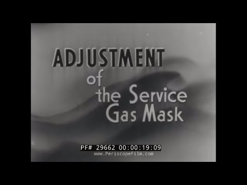 ADJUSTMENT OF THE SERVICE GAS MASK 1941 WWII TRAINING FILM 29662
