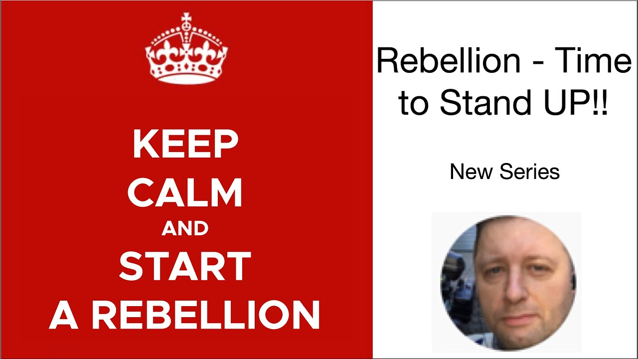Rebellion - Time to Stand UP!