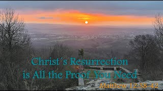 Chirst´s Resurrection is All the Proof You Need
