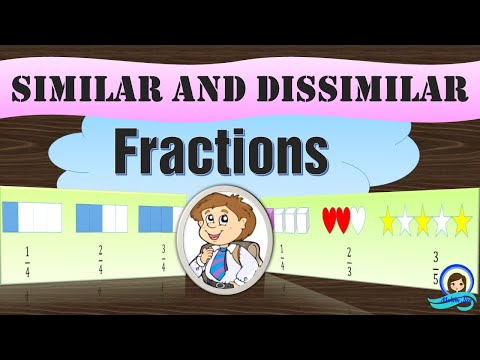 Similar and Dissimilar Fractions