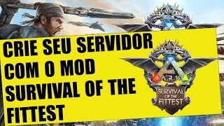 Instalar e baixar SURVIVAL OF THE FITTEST em Ark Survival Evolved