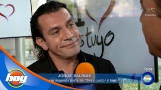 ¿Jorge Salinas en la segunda parte de 'Sexo, pudor y lágrimas'? | Hoy