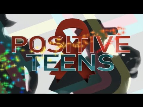 Positive teens: The plight of adolescents living with HIV/AIDs