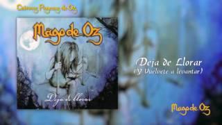 Mägo de Oz - Deja de Llorar EP - 01 - Deja de Llorar (Y Vuélvete a Levantar)