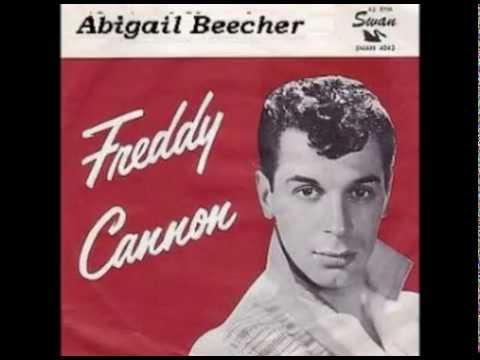 Freddy Cannon - Abigail Beecher