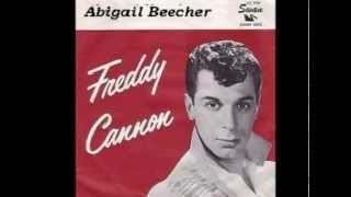 Freddy Cannon - Abigail Beecher