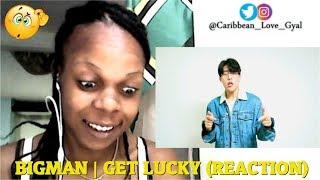 Caribbean Girl Flow Reacts: BIGMAN (BEATBOX) - I GET LUCKY