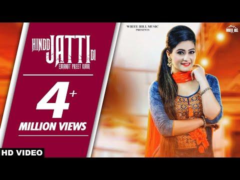 Hindd Jatti Di (Full Song) | Emanat Preet...