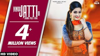 Hindd Jatti Di (Full Song) | Emanat Preet Kaur | New Song 2018  | White Hill Music