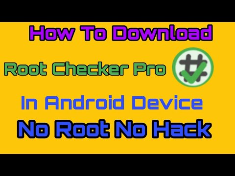 How To Download Root Checker Pro For Free। By