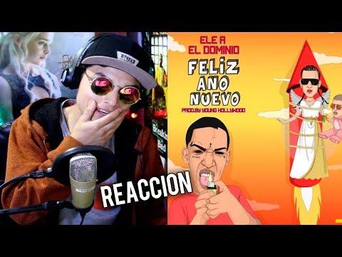 Ele A El Dominio - Feliz Año Nuevo ( Tiraera pa Bad bunny y Arcangel ) Reaccion !
