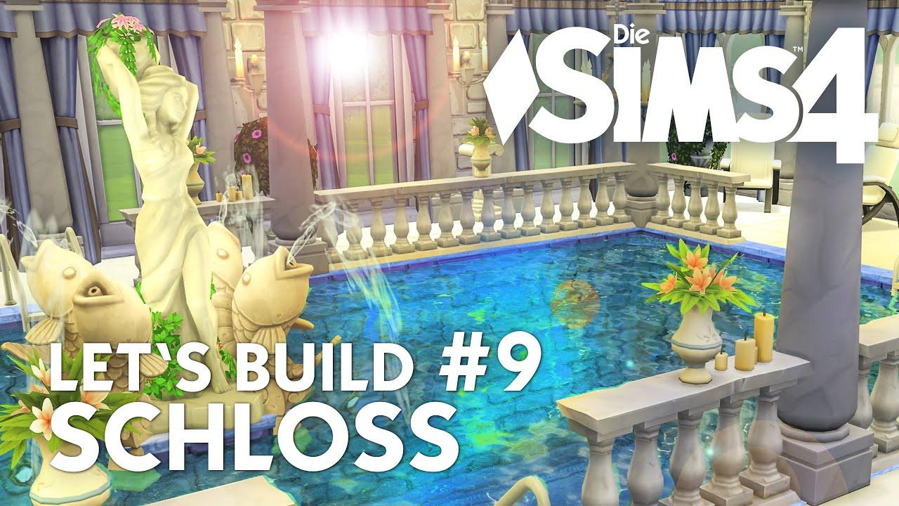 Die Sims 4 Let\'s Build Schloss #9 | Schwimmbad & Wellness-Bereich ...