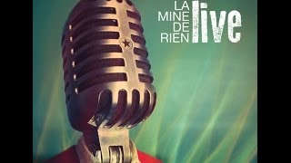 Faire face - LA MINE DE RIEN (Album Live)