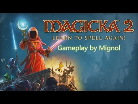 Magicka 2 lvl 7 to the vault |