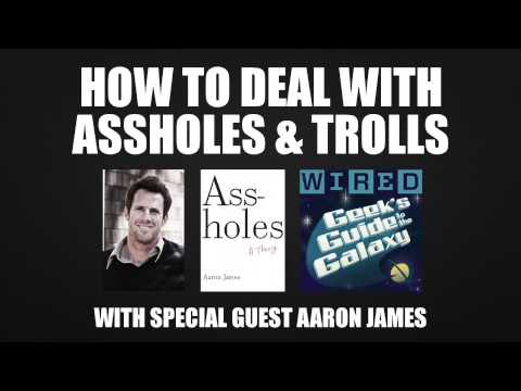 How to Deal with Assholes and Trolls