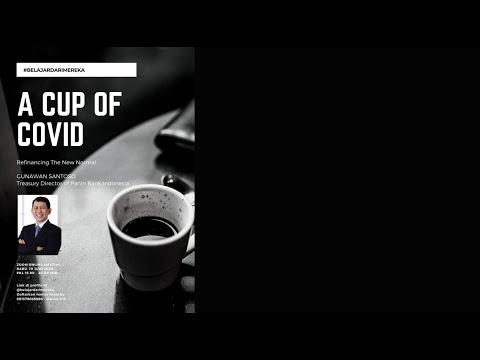 A CUP OF COVID / GUNAWAN SANTOSO / BELAJARDARIMEREKA #22