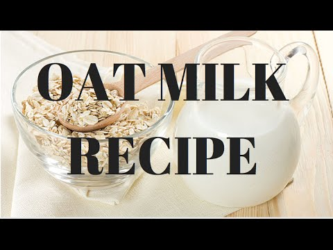 Oat Milk Recipe - Simple Vegan Food At Home