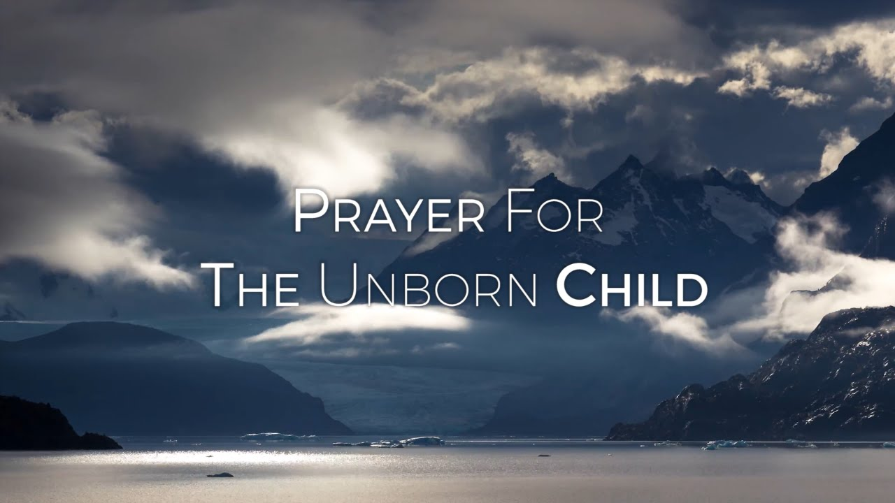 Prayer for the Unborn Child HD