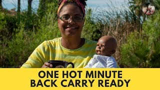 One Hot Minute: Back Carry Ready