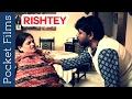 Touching Short Film - Rishtey (Relations)   Pocket Films