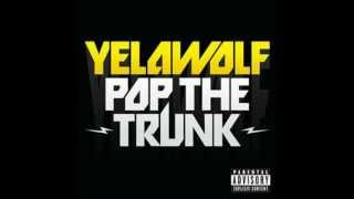 yelawolf-Pop The Trunk(instrumental) - cover- [Lay Z Boy]