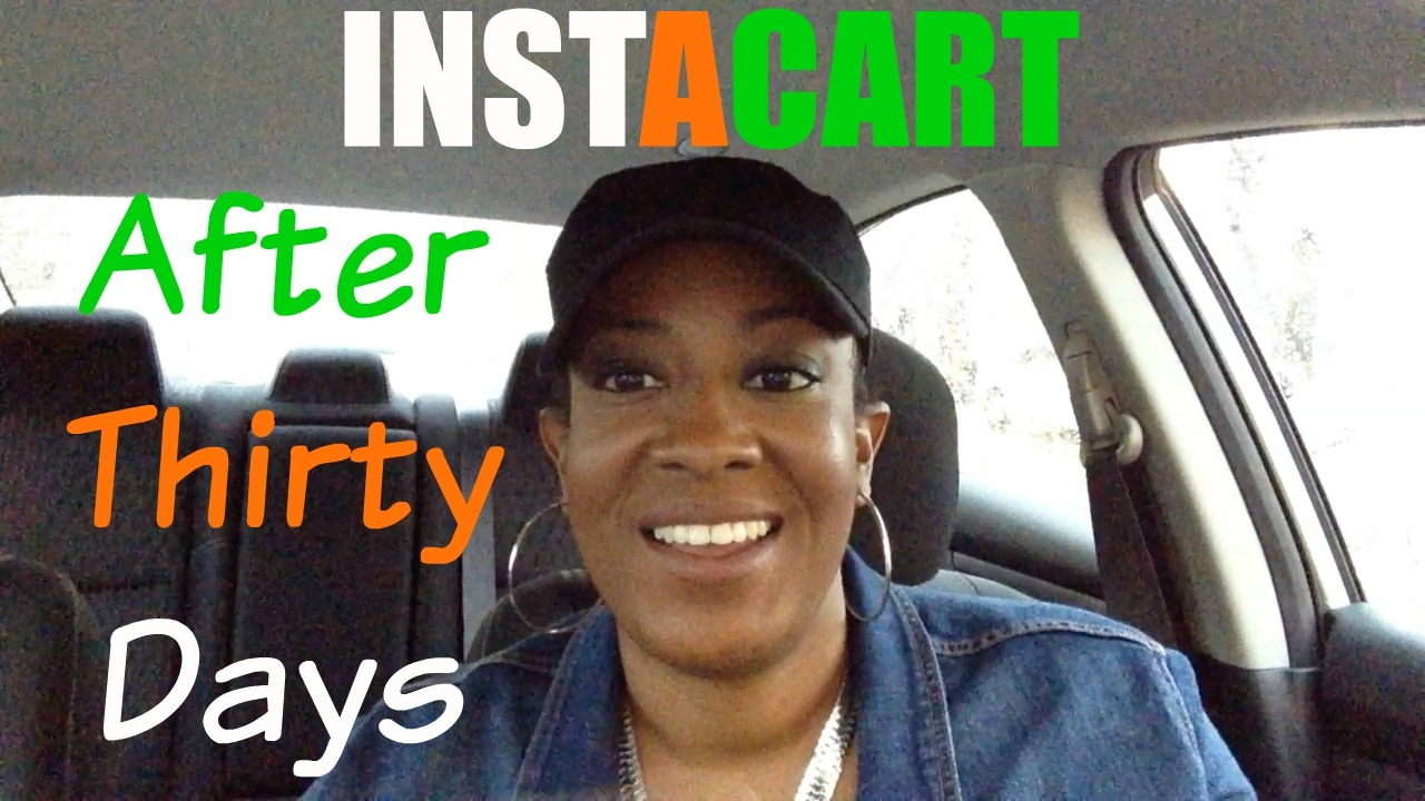 Working for Instacart | Thirty Day Review