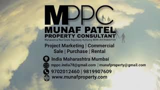 MPPC Munaf Patel  Property Consultant  Call : 9702012460