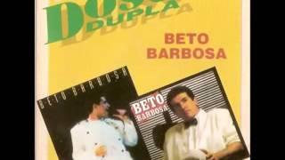 Beto Barbosa - Dose Dupla (2 cds)                          (completo)