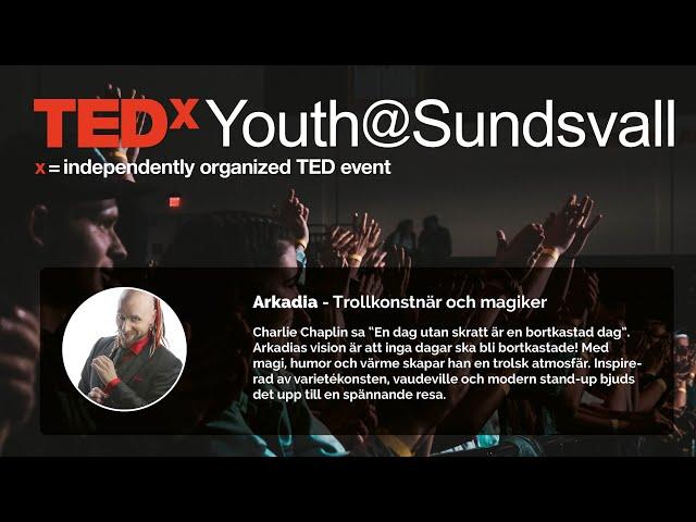 Arkadia - TEDxYouth@Sundsvall 2020
