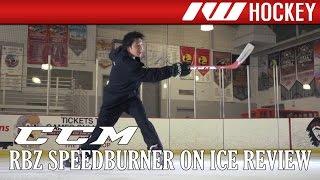 ccm rbz speedburner on ice stick review