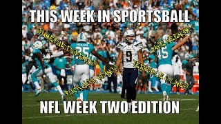 This Week in Sportsball: NFL Week Two E...