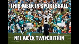This Week in Sportsball NFL Week Two Edition