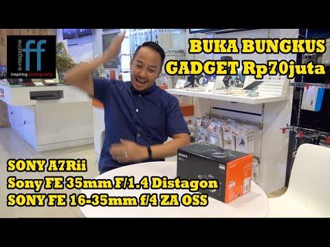UNBOXING - Buka Bungkus: Sony A7Rii - Lensa 35mm F/1.4 & 16-35mm F/4