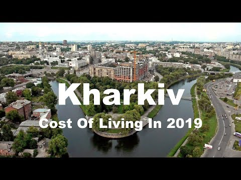 Cost Of Living In Kharkiv, Ukraine In 2019, Rank 402nd In The World