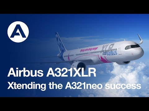 A321XLR: Xtending the A321neo success
