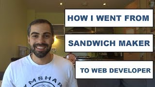 From Sandwich Maker to Junior Web Developer