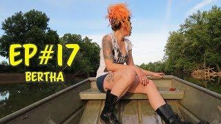 Trotlines | Bertha (2019) Ep#17
