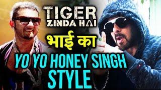 Salman ने Swag Se Swagat से दी Yo Yo Honey Singh को टक्कर Tiger