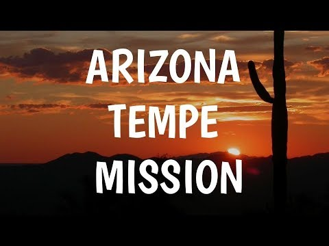 Arizona Tempe Mission