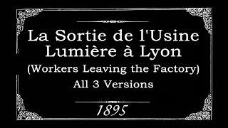 La Sortie de l'Usine Lumière à Lyon (All 3 Versions) 1895 thumbnail