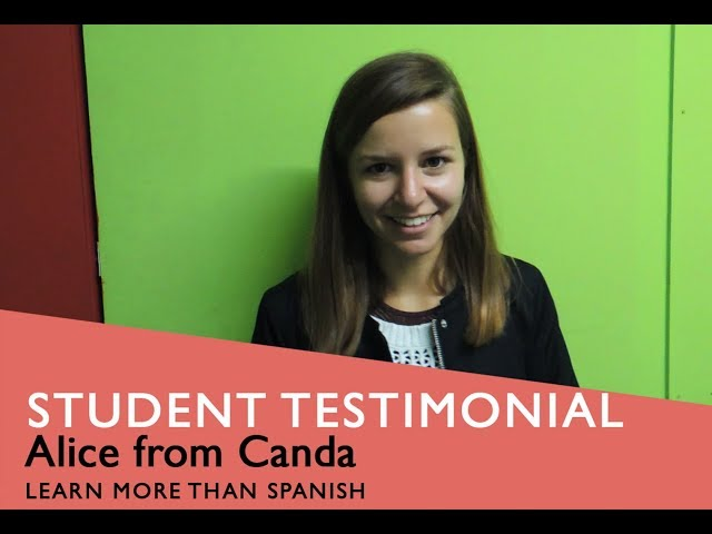 General Spanish Course Student Testimonial by Alice from Canada